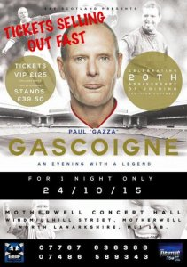 An Evening with Paul Gascoigne will take place at Motherwell Concert Hall on Saturday, October 24, 2015.