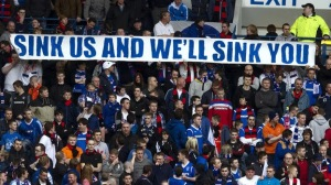 171187-rangers-fans-with-sink-us-and-well-sink-you-banner